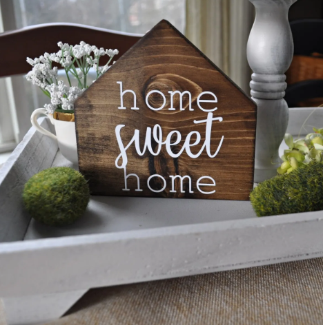 "Wood House Sign with saying ""home sweet home"""