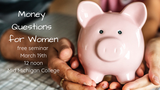 Money Questions for Women - Lifelong Learning Event at Mid Michigan College