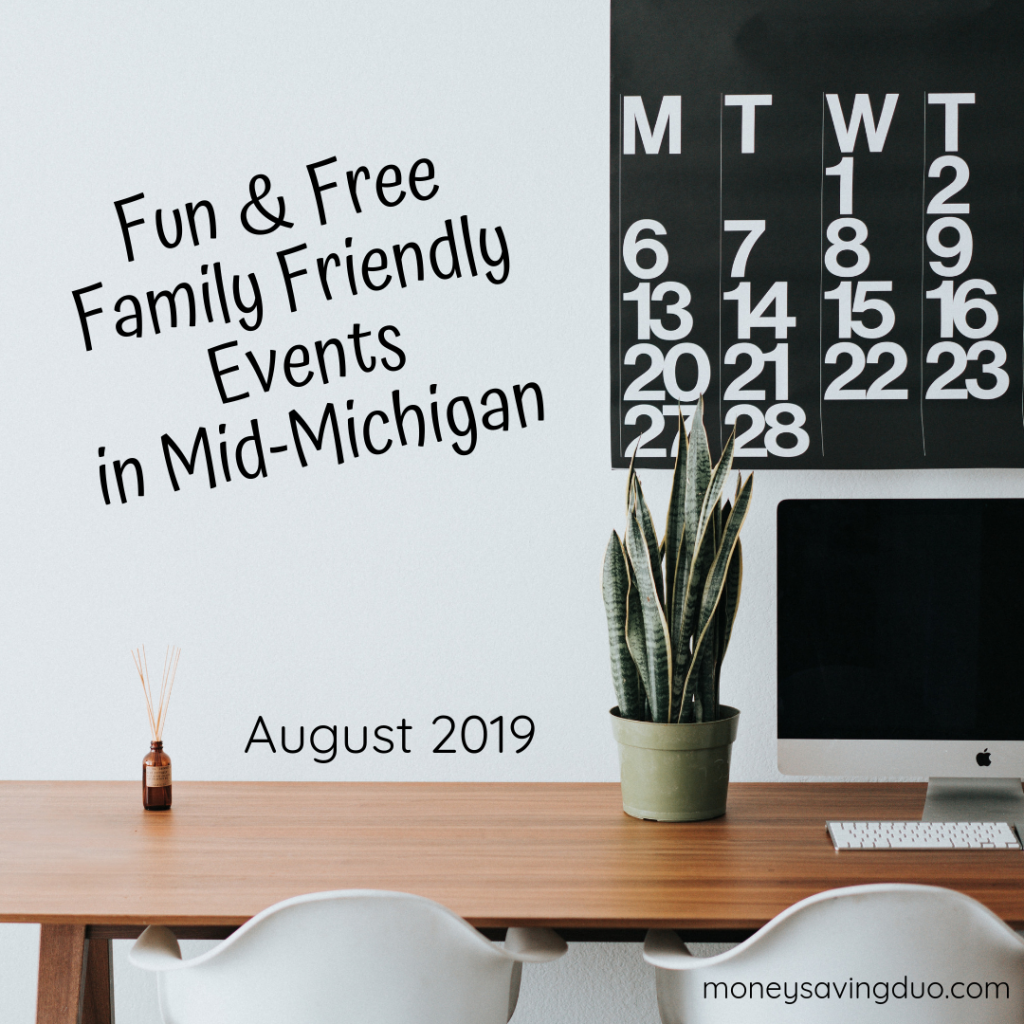Fun and Free Family Friendly Events in Mid-Michigan August 2019